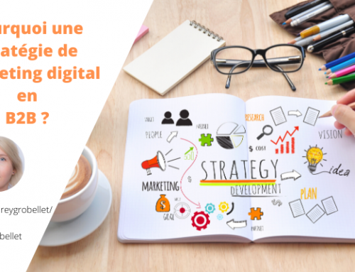 Pourquoi une stratégie de marketing digital en B2B ?