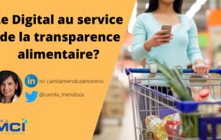 Le Digital au service de la transparence alimentaire