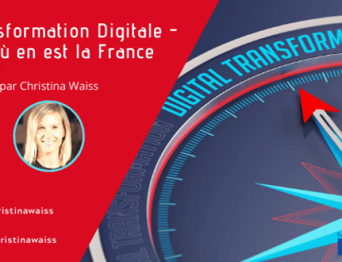La transformation digitale – Où en est la France