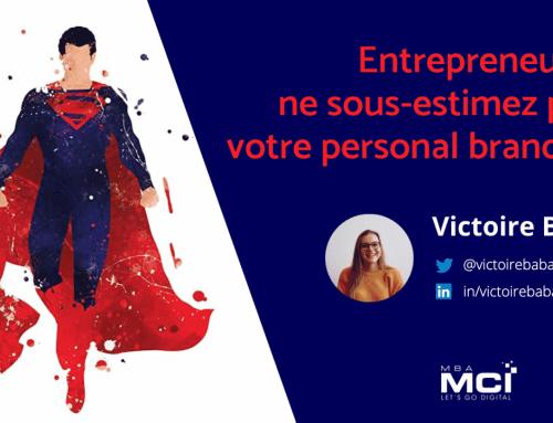 Entrepreneurs : ne sous-estimez plus votre personal branding