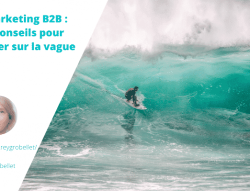Marketing B2B : 5 conseils pour rester sur la vague