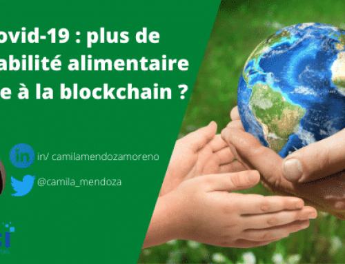 Covid-19 : plus de traçabilité alimentaire grâce à la blockchain?
