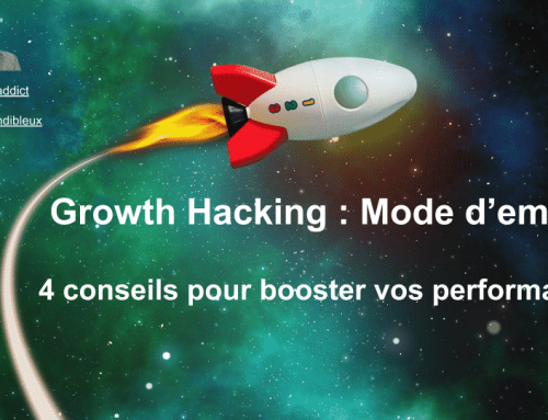 Growth Hacking : Mode d'emploi