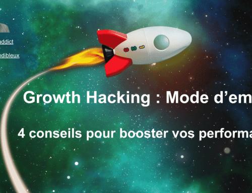 Growth Hacking : Mode d'emploi