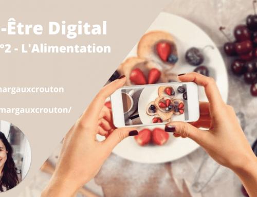 Bien-Être Digital – Pilier n°2 L' Alimentation