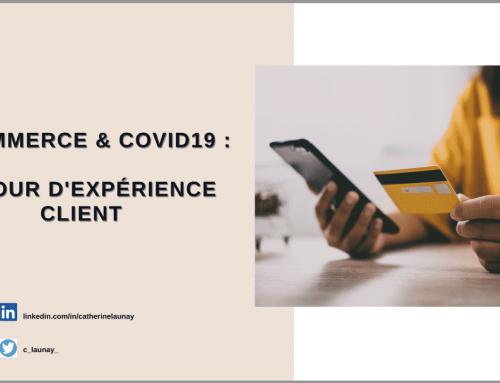 E commerce et Covid19 : retour d'expérience client