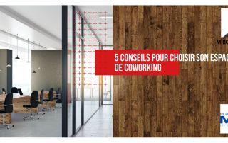 5 conseils pour choisir son espace de coworking