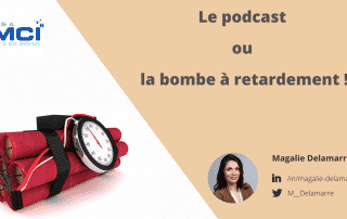 Le podcast ou la bombe à retardement