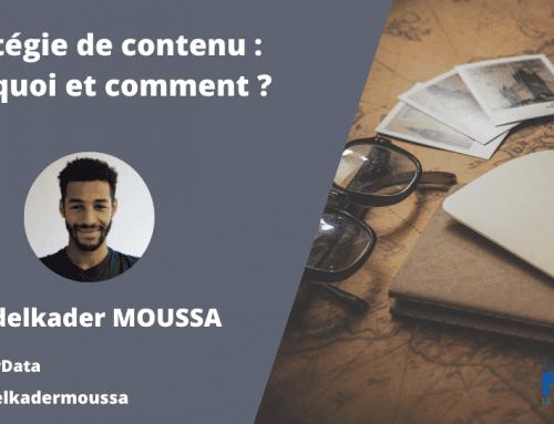 Stratégie de contenu : pourquoi et comment ?