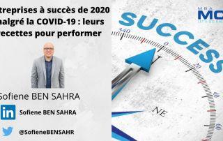 succès entreprise 2020 malgré la covid19 recette pour performer