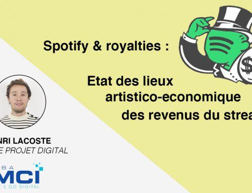 Spotify & royalties : Etat des lieux des revenus du streaming musical