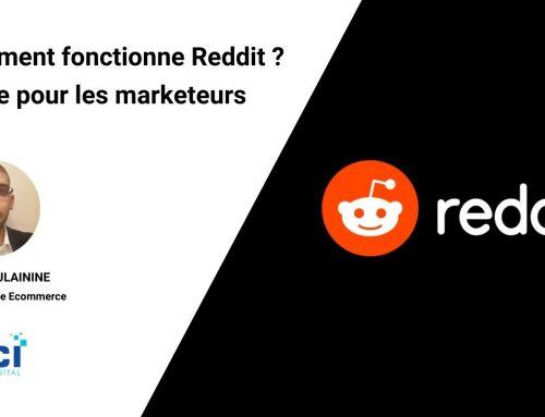 Comment fonctionne Reddit ? Guide pour les Marketeurs