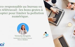 Eco-responsable au bureau ou en télétravail les bons gestes à adopter pour limiter la pollution numérique