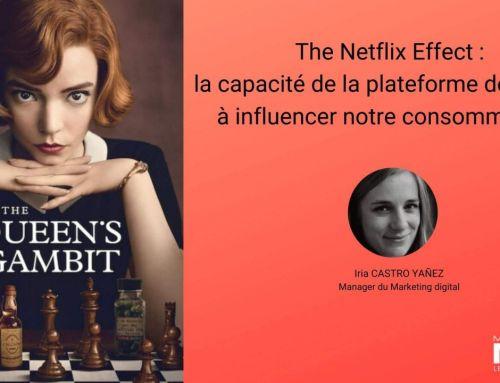 The Netflix Effect : la capacité de la plateforme de SVOD à influencer notre consommation